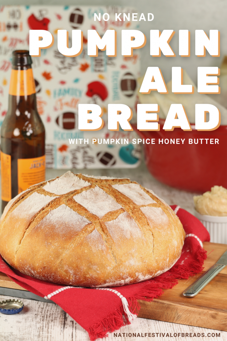 No Knead Pumpkin Ale Bread with Pumpkin Spice Honey Butter | National Festival of Breads.com