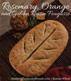 Image: Rosemary, Orange, and Golden Raisin Fougasse.