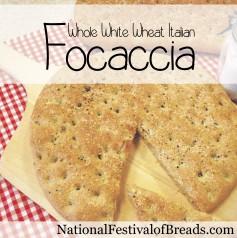 Image: Whole White Wheat Italian Focaccia.